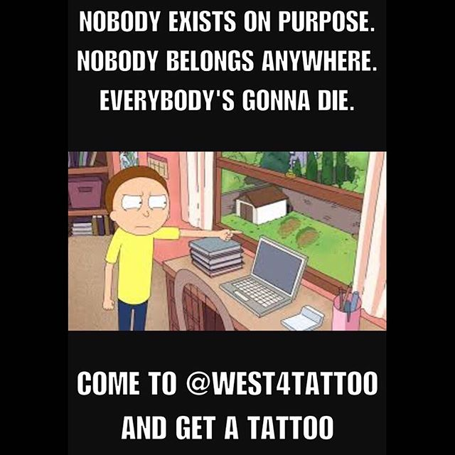 My appointment cancelled and life is meaningless so come to @west4tattoo to get a tattoo, I'm accepting walk-ins today.