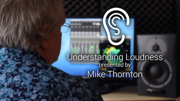 Understanding Loudness by Mike Thornton