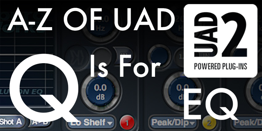 A-Z Of UAD - Q