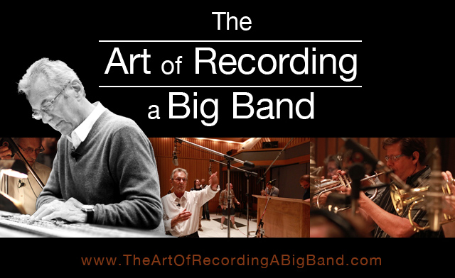 The Art Of Recording A Big Band Now Available From Groove3
