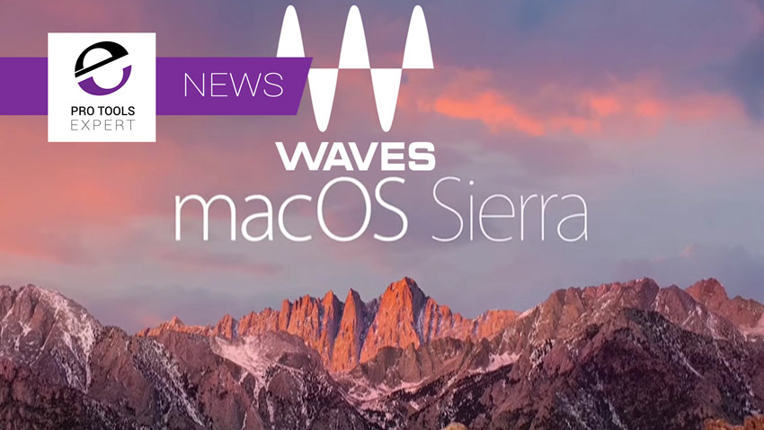 Waves Announce Support For mac OS Sierra - What's Left?