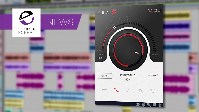 Accusonus Launch ERA-N - One-Knob Denoising Plug-in With Low