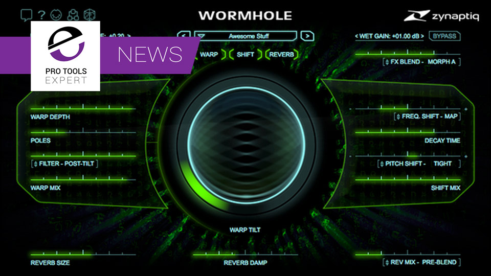 Zynaptiq Release WORMHOLE Plugin, The ZAP II, DESIGN, REMIX and REPAIR Bundles And iLok Protection