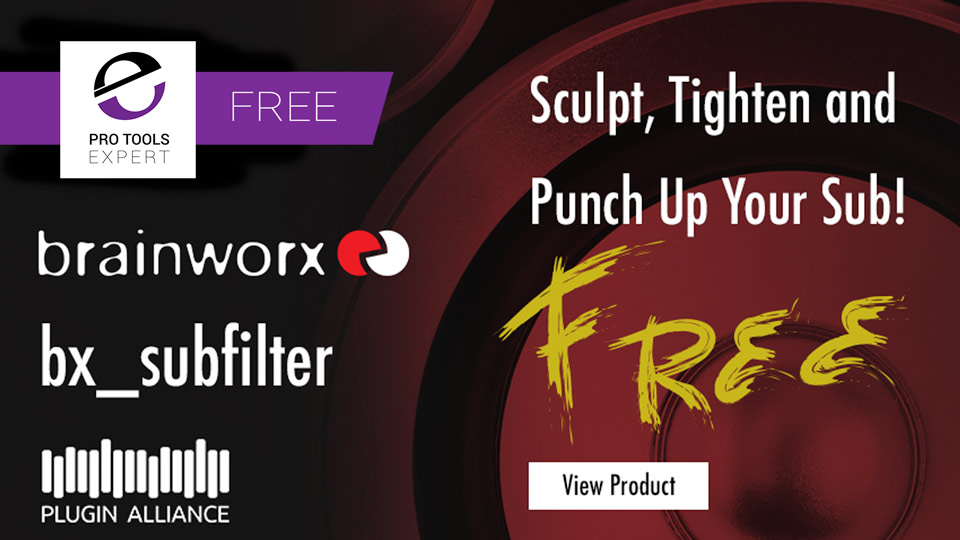 Plugin Alliance Release New FREE Brainworx bx_subfilter Plug-in