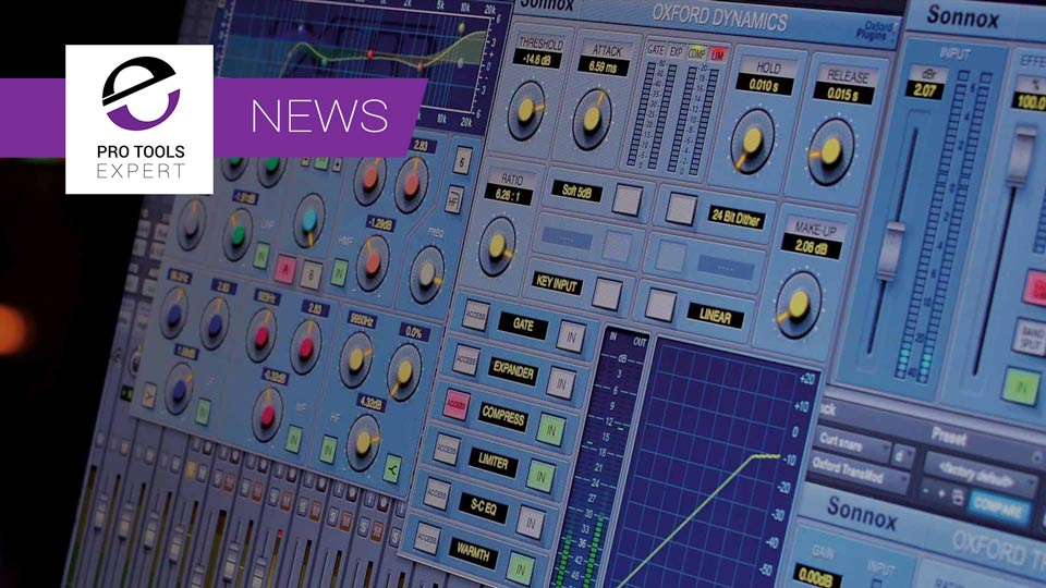 Sonnox Release New Oxford v3 Plug-ins With SoundGrid Support And Updated Features