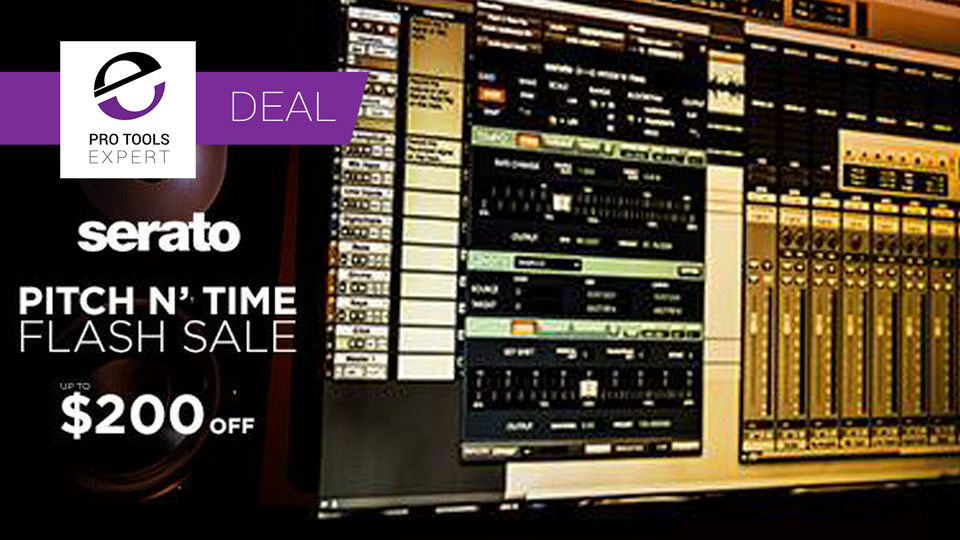 RSPE Audio Solutions Offer Flash Sale on Serato Pitch N' Time Saving Up To $200 Until June 25th 2017