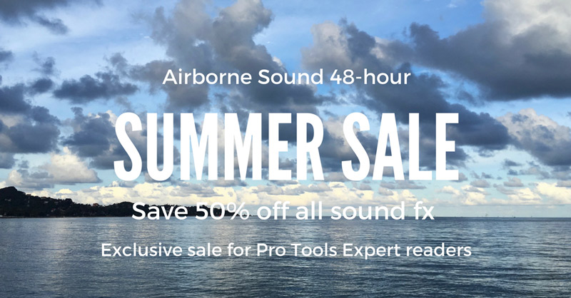 Airborne Sound Pro Tools Expert Exclusive Summer Sale