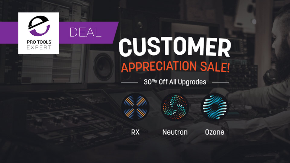 iZotope Offer 30% Off All Upgrades - Until August 1st 2017
