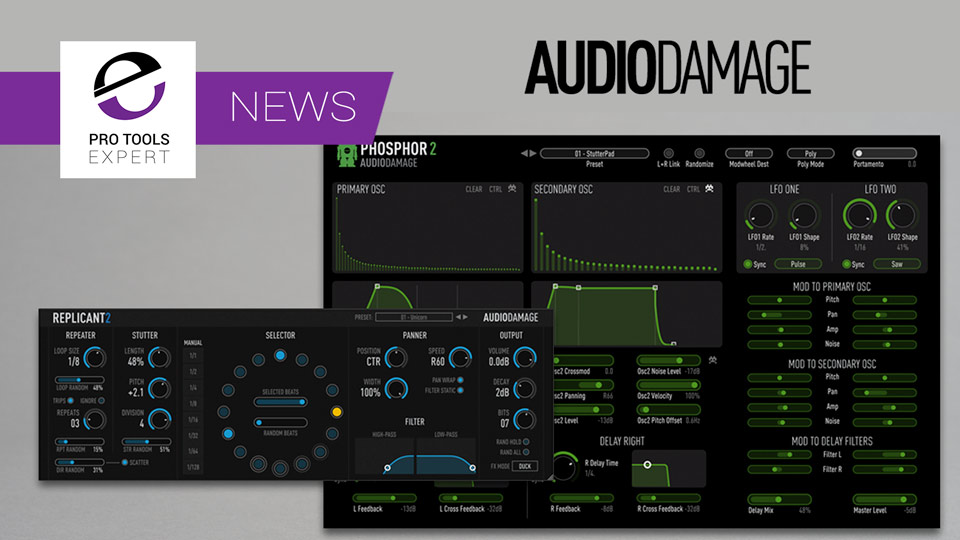 Audio Damage Announce 2 Plug-in Upgrades WIth AAX Versions Added