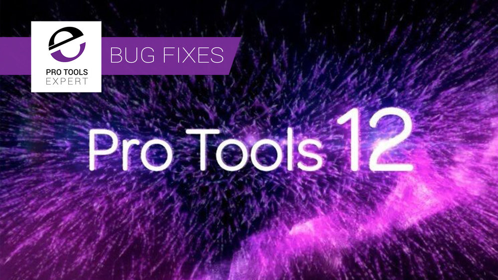 Pro-Tools-12.8.1-Bug-Fixes.jpg