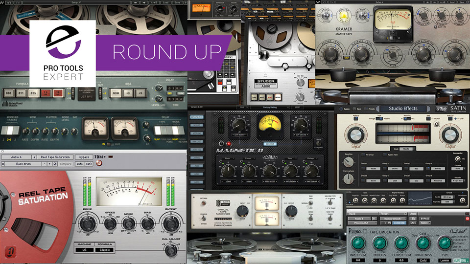 Pro-Tools-Expert-Tape-Emulation-Plug-in-Round-Up-And-Reviews.jpg