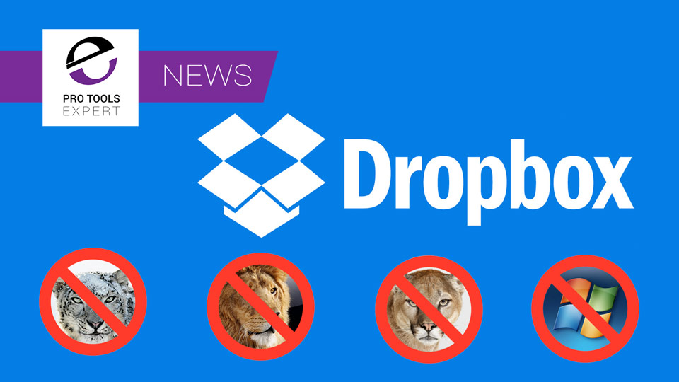Dropbox Dropping Support For Older Operating Systems