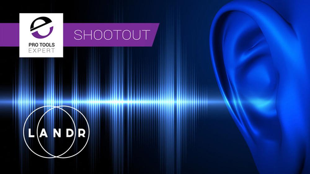 online-mastering-LANDR-audio-mastering-shootout-professional-services-online-pro-tools-expert.jpg