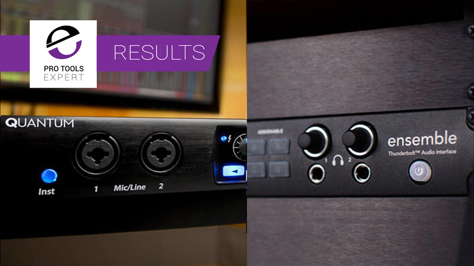 The Results Of The PreSonus Quantum And Apogee Ensemble Thunderbolt Audio Interface Shoot Out