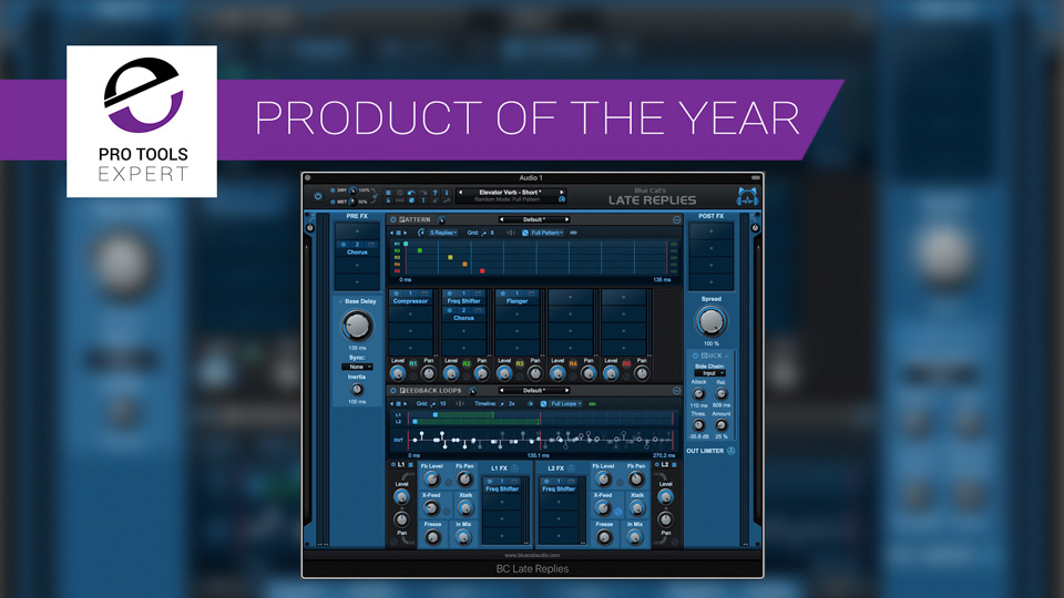 Product Of The Year - Late Replies From Blue Cat Audio