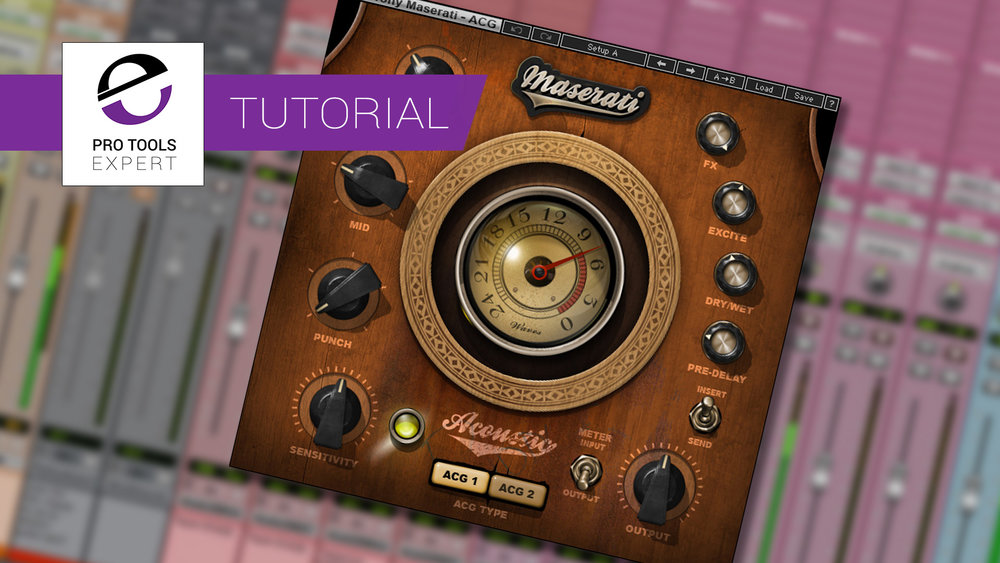 Pro Tools | Tutorial - Mixing Acoustic Guitar Using Waves Maserati