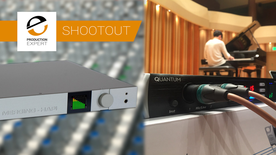 Presonus Quantum vs Merging Technologies Hapi Interface Shootout