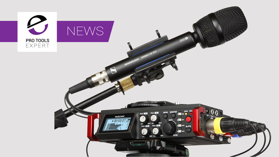 "Tascam Joins Sennheiser's ""Ambeo For VR"" Partnership Program"