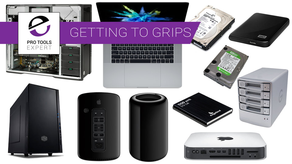 Getting To Grips With Pro Tools Part 2 - Choosing A Computer & Hard Drive