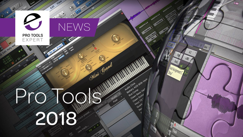 Groove3 Release Pro Tools 2018 Explained Tutorial Series