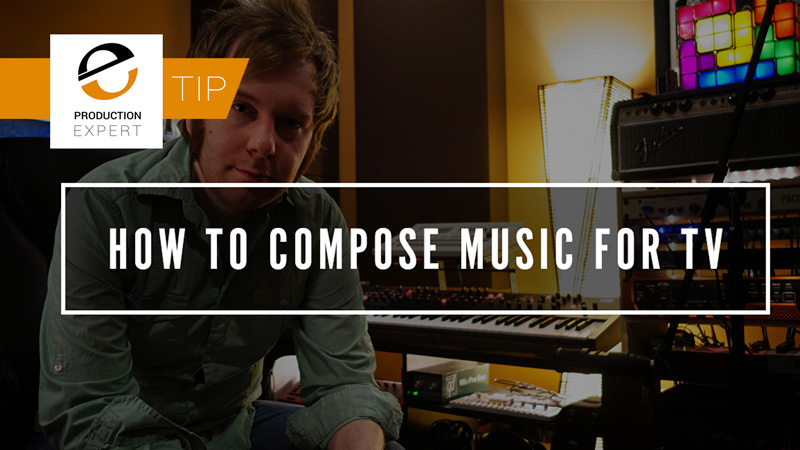 How-To-Compose-Music-For-TV-Thumb-1.jpg