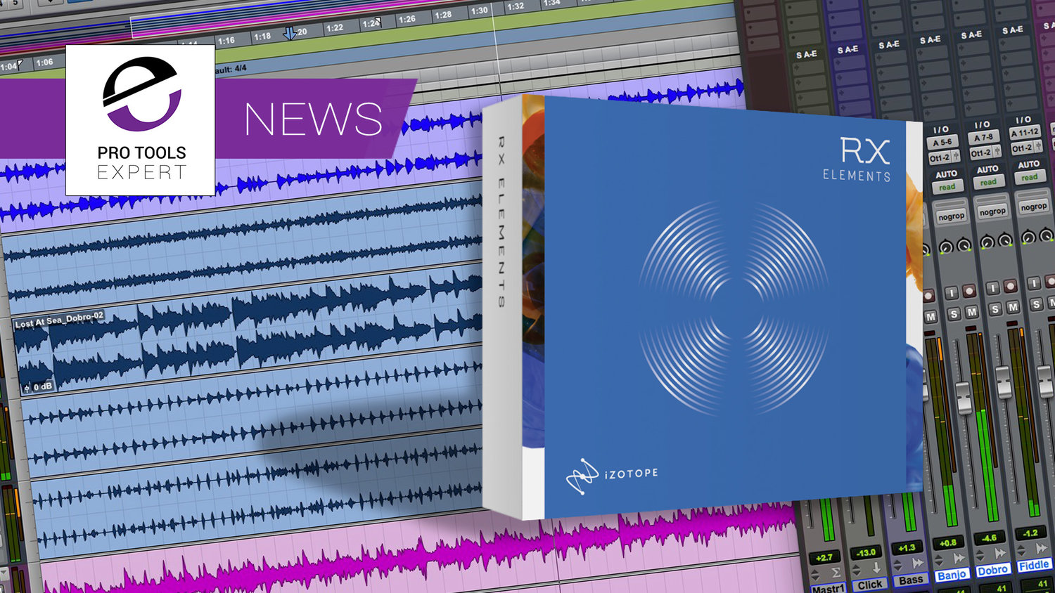 iZotope Offer RX Elements Worth $129 To Current Pro Tools