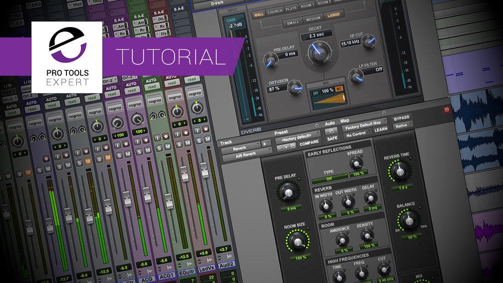 Tutorial---3-Cool-&-Creative-Pro-Tools-Reverb-Mixing-Tricks.jpg