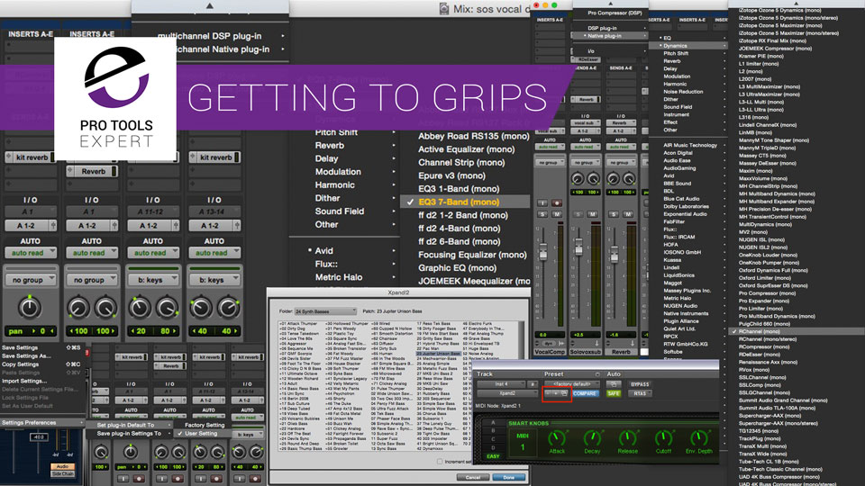 Getting To Grips With Pro Tools Part 12 - Using Plug-Ins And Plug-in Presets
