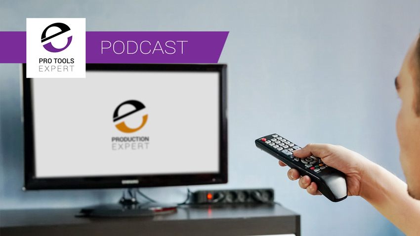 Netflix Loudness - Why Have They Changed Their Delivery Specs? Is It A Good Thing? Pro Tools Expert Podcast Episode 335