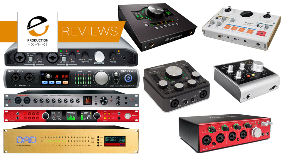 Roundup - Expert Reviews Of Top Audio Interfaces You Can Buy Today