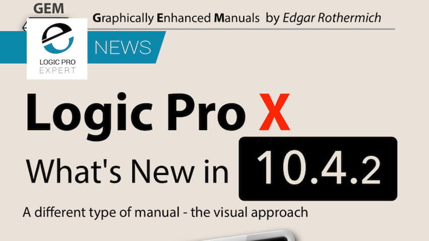 Logic Pro X - What's New in 10.4.2? - The Manual We All Need.jpg
