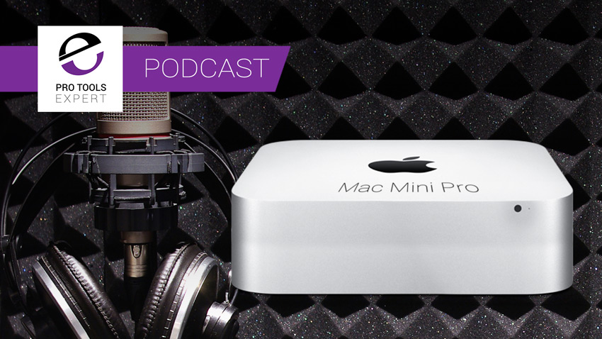 Pro Tools Expert Podcast Episode 342 Banner