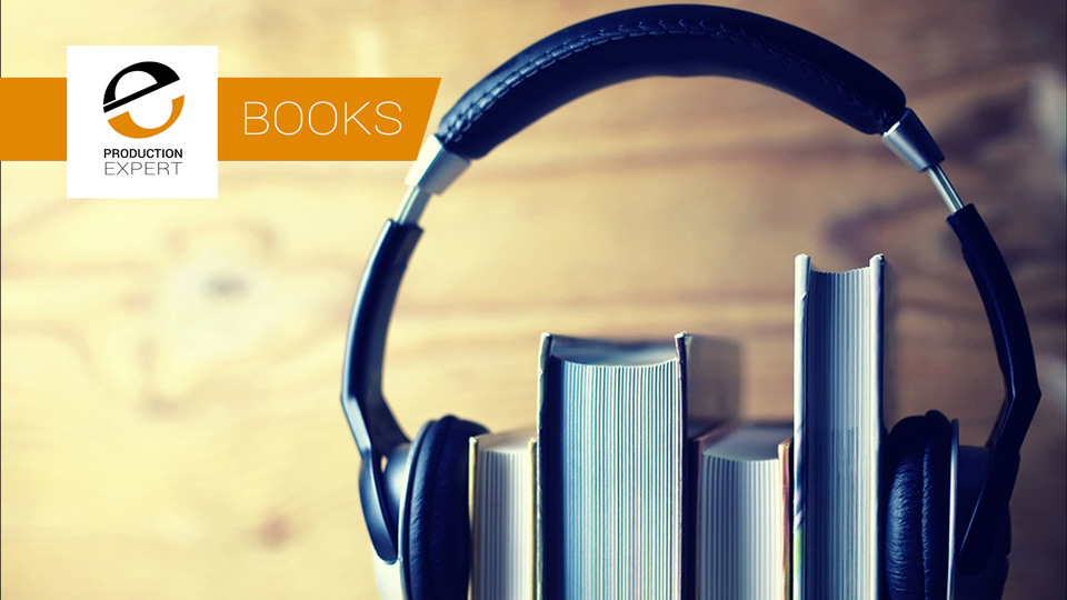 Great Books All Audio Engineers Should Have On Their
