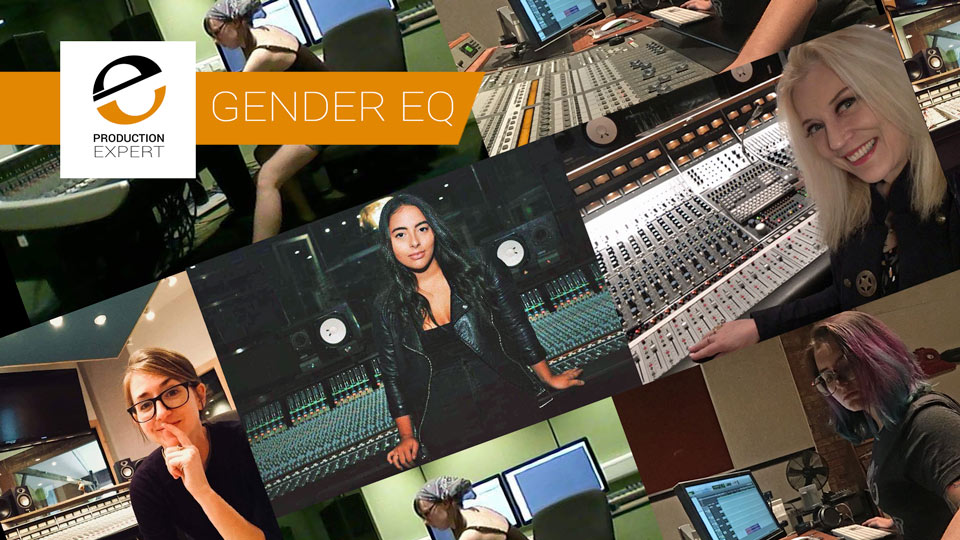 We Need Women To Break Through The Glass Ceiling In Music Production To EQ The Gender Divide