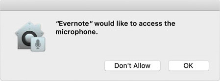 macOS Mojave Evernote would like to access the microphone