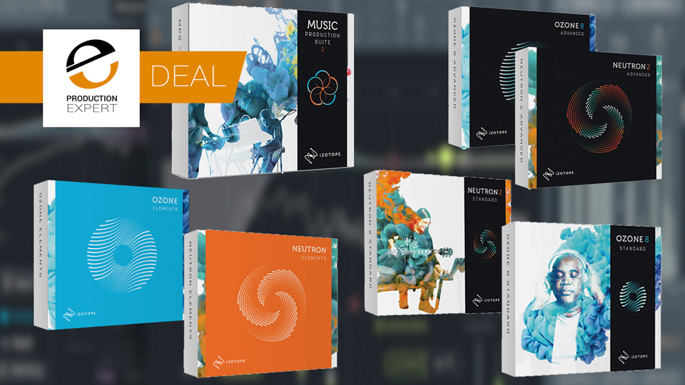 iZotope Mixing And Mastering Sale With Savings Of Up To 50% Until March 31st 2019