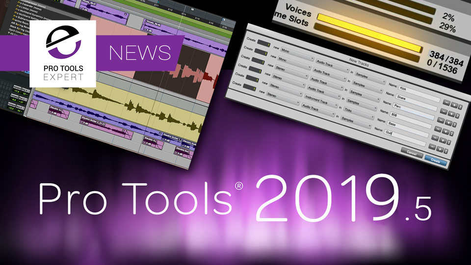 Avid Preview Pro Tools 2019.5 At NAB 2019 With Extra Voices, Mojave Support And More