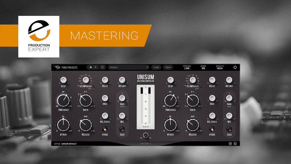Tone Projects Unisum Mastering Compressor - Everything You Need To Know | Production Expert