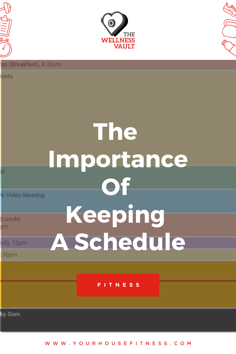 The Importance of Keeping a Schedule