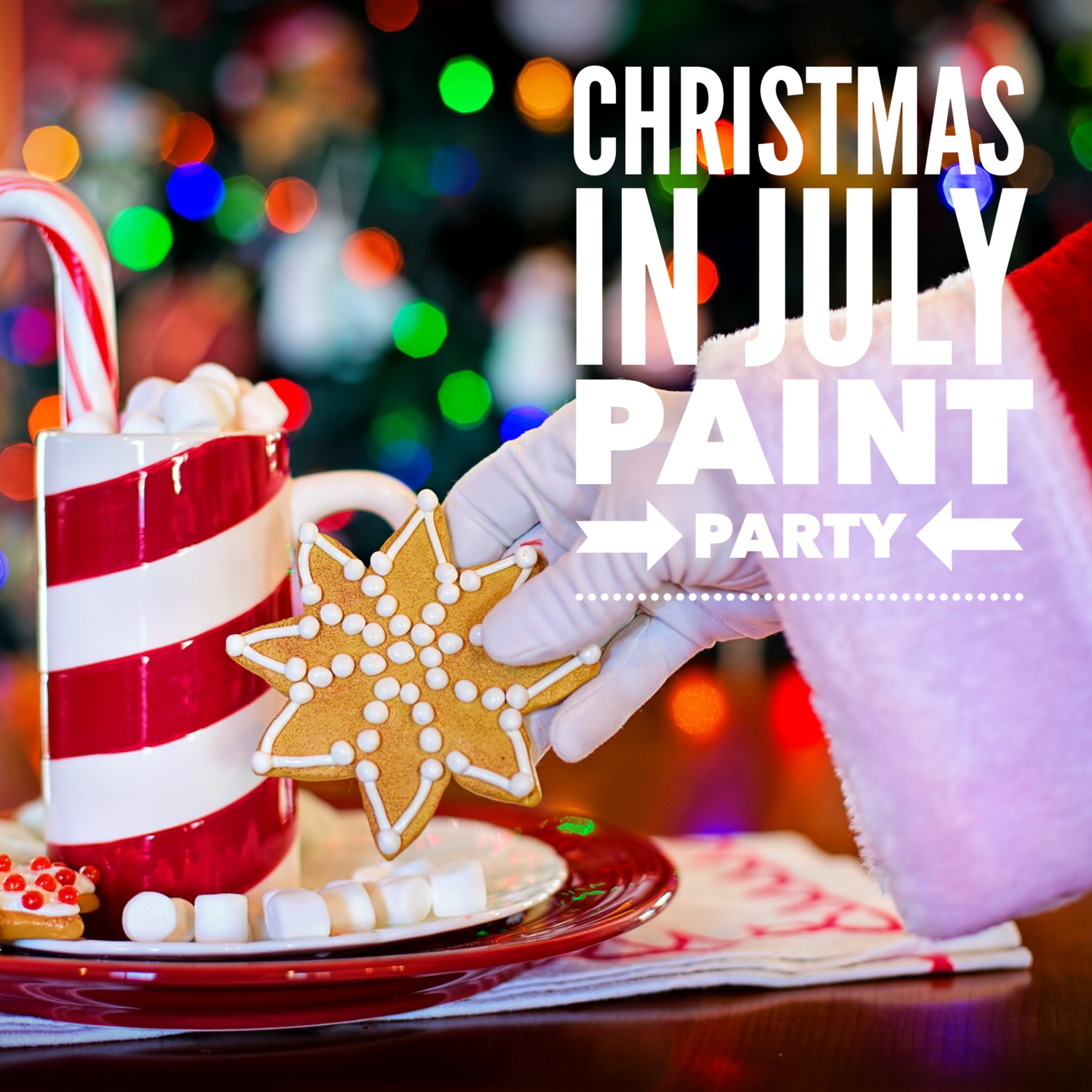 Christmas In July Party Food.Christmas In July Paint Party Sunday July 21st 10am 2pm