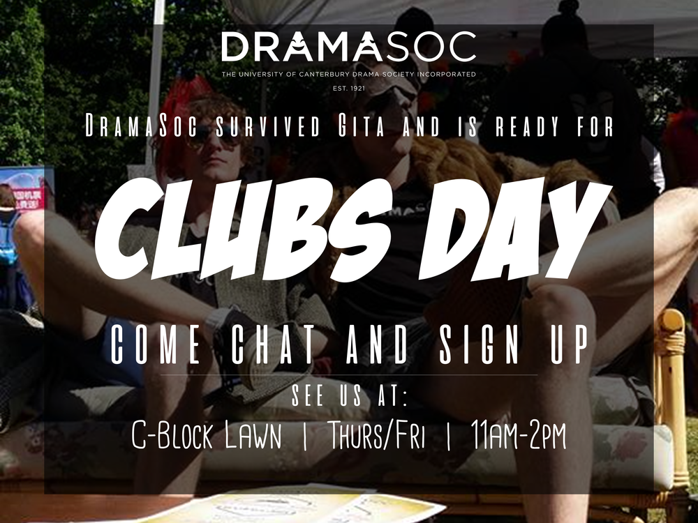 Clubs Day was delayed...... which means DramaSoc was ready just on time!  Come talk to us about drama and...improv and... theatre?