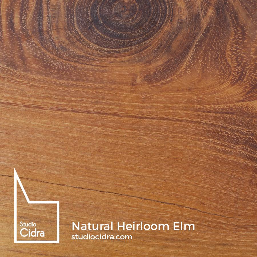Natural Heirloom Elm.jpg