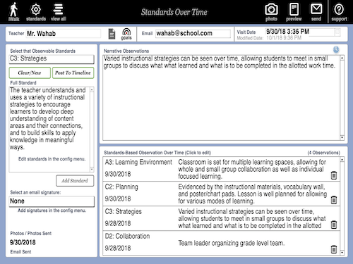With  Standards Over Time  observers capture observational notes on observed teachers standards, recording these observations over time. The tool is intended to capture observations on a single, user-defined teaching standard or evaluation look for.