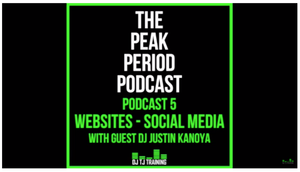 Peak Period Podcast - Website and Social Media For DJs