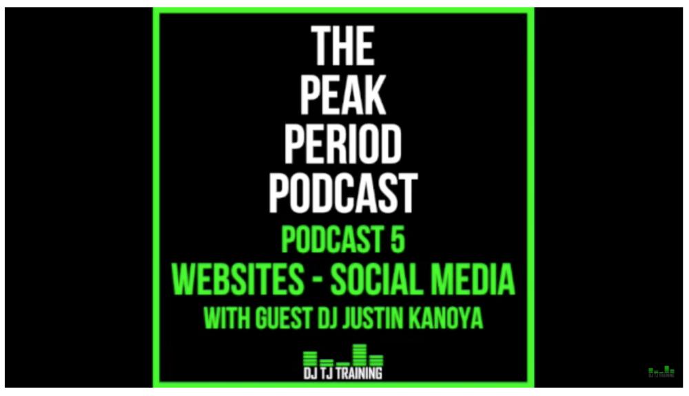 Peak Period Podcast - Website and Social Media For DJs
