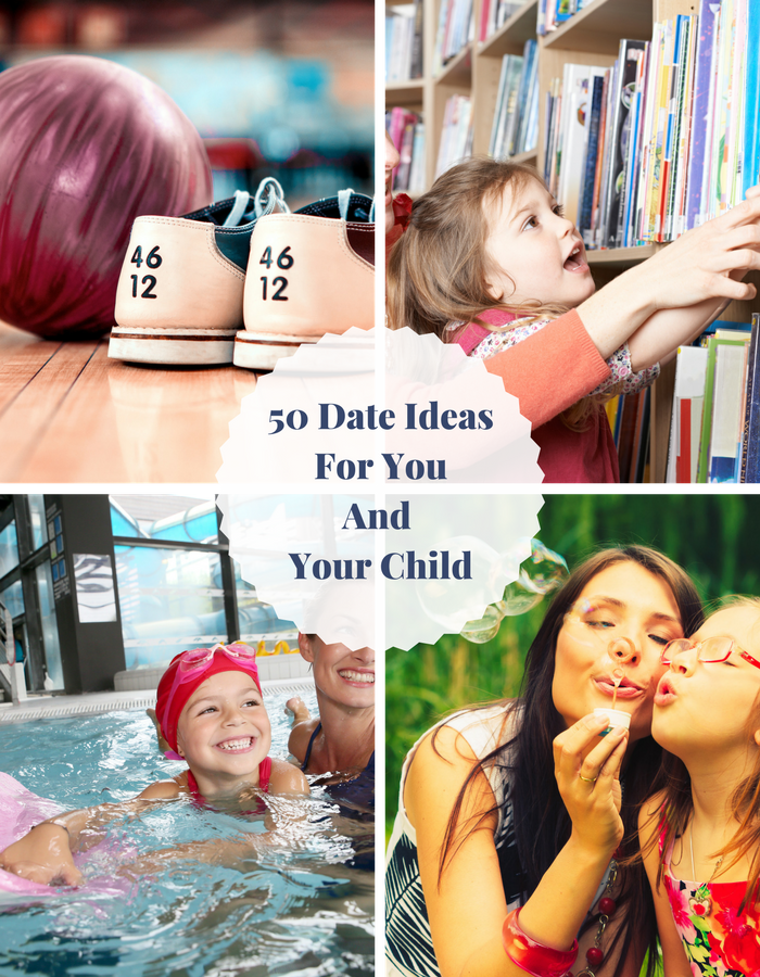 50 Date Ideas For You And Your Child-Pinterest-2.png