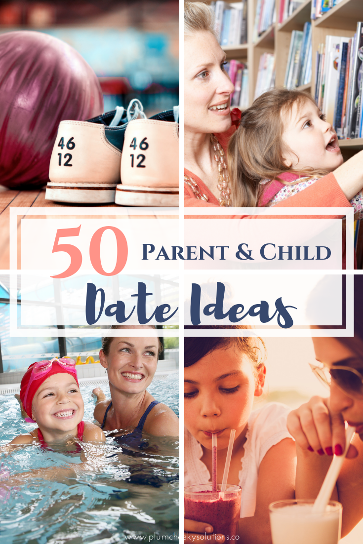 Date ideas for parent and child