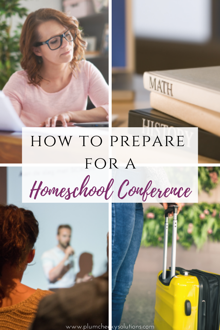 how to prepare for a homeschool conference