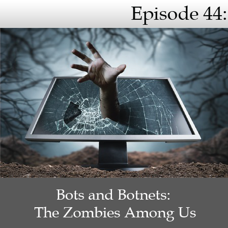 Episode 44 - Botnets.png