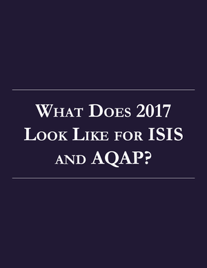 What Does 2017 Look Like for ISIS and AQAP?